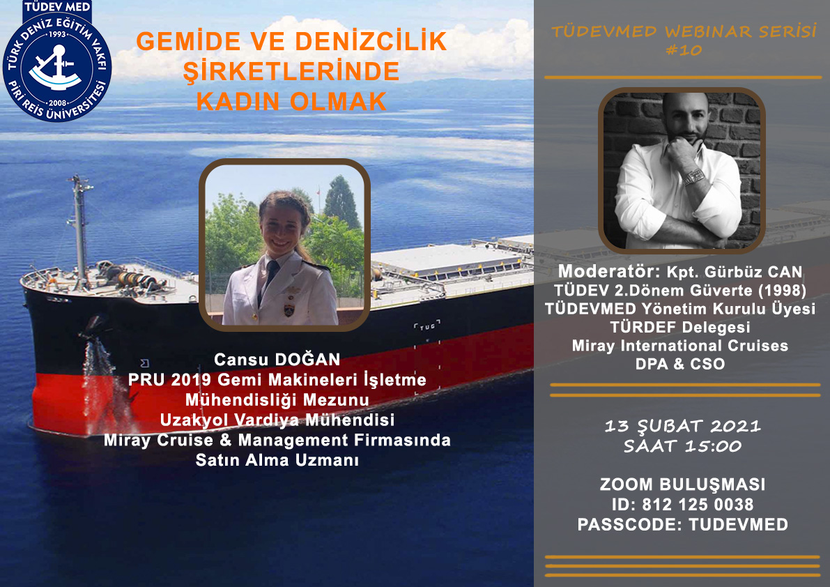 TÜDEVMED Webinar Serisi #10 - Gemide ve Denizcilik Şirketlerinde Kadın Olmak