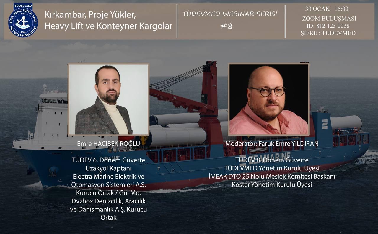 TÜDEVMED Webinar Serisi #8 - Kırkambar Proje Yukler Heavy Lift ve Konteyner Kargolar