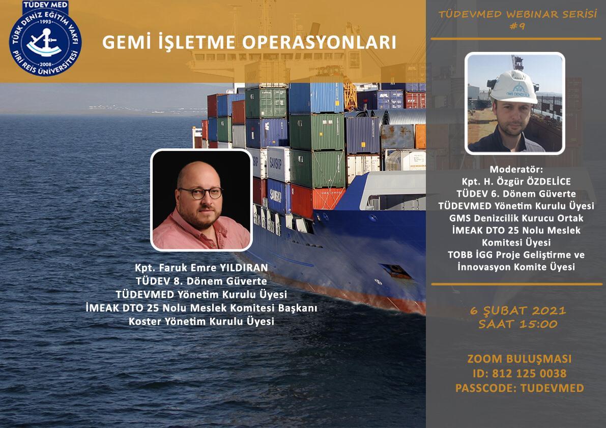 TÜDEVMED Webinar Serisi #9 - Gemi İşletme Operasyonları