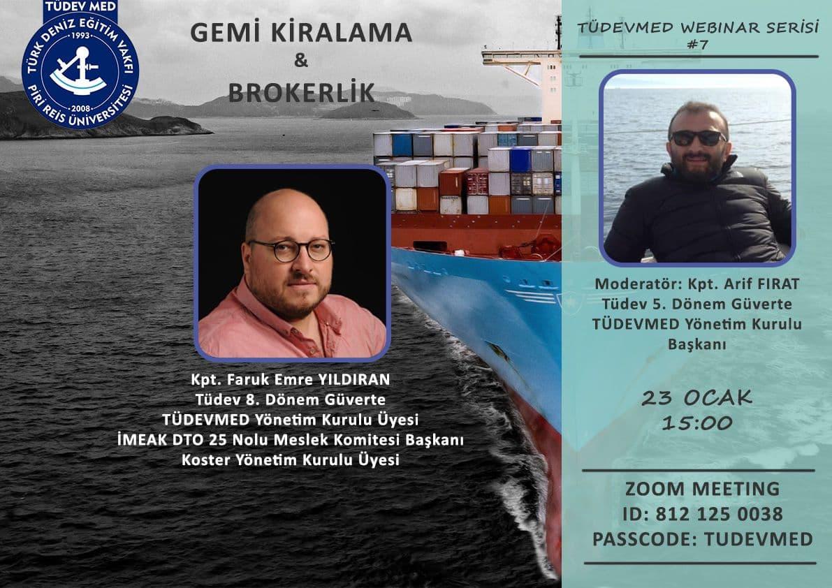 TÜDEVMED Webinar Serisi #7 - Gemi Kiralama ve Brokerlik