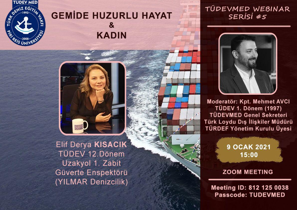 TÜDEVMED Webinar Serisi #5 - Gemide Huzurlu Hayat ve Kadın